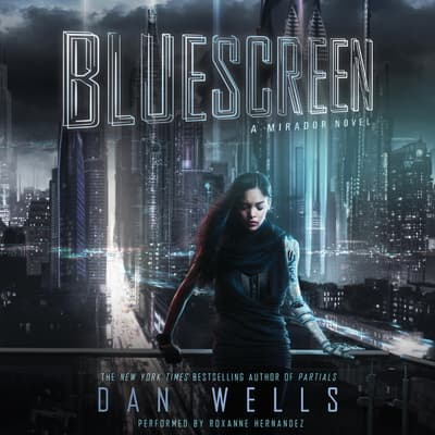 Bluescreen by Dan Wells audiobook