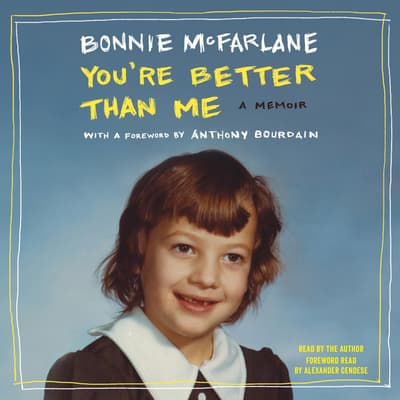 You're Better Than Me by Bonnie McFarlane audiobook
