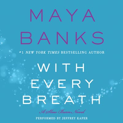 With Every Breath by Maya Banks audiobook