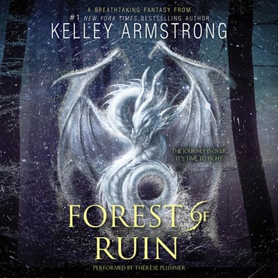 Forest of Ruin by Kelley Armstrong audiobook