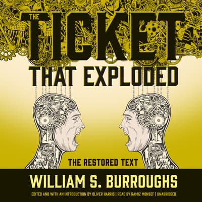 The Ticket That Exploded by William S. Burroughs audiobook