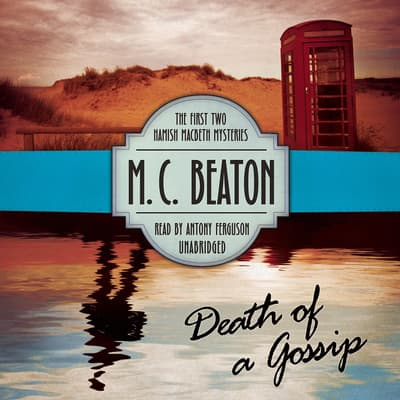 Death of a Gossip by M. C. Beaton audiobook