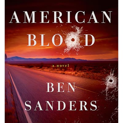 American Blood by Ben Sanders audiobook