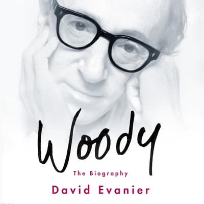Woody by David Evanier audiobook