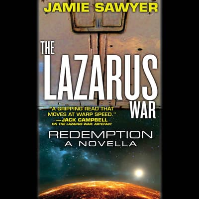 The Lazarus War: Redemption by Jamie Sawyer audiobook