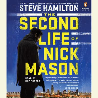 The Second Life of Nick Mason by Steve Hamilton audiobook