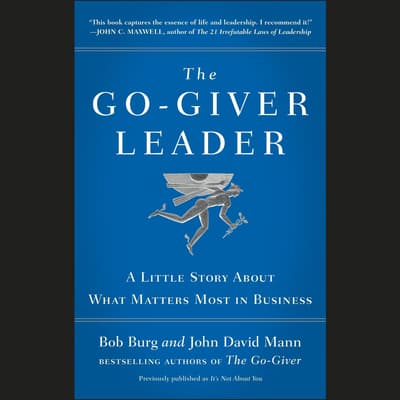 The Go-Giver Leader by Bob Burg audiobook