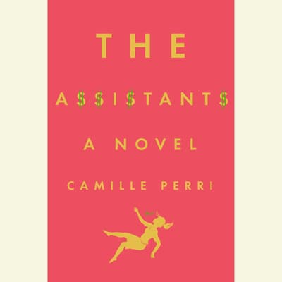 The Assistants by Camille Perri audiobook