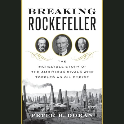 Breaking Rockefeller by Peter B. Doran audiobook