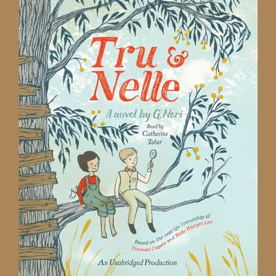 Tru and Nelle by G. Neri audiobook