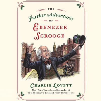 The Further Adventures of Ebenezer Scrooge by Charlie Lovett audiobook