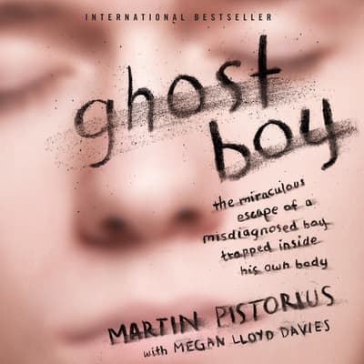 Ghost Boy by Martin Pistorius audiobook
