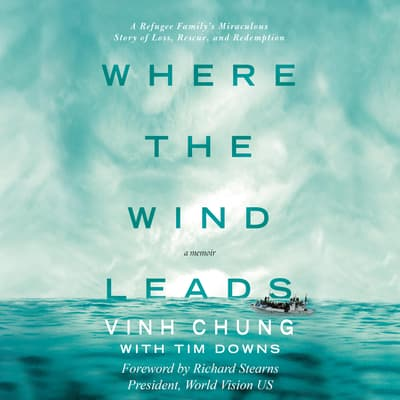 Where the Wind Leads by Tim Downs audiobook