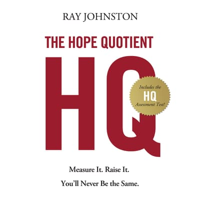 The Hope Quotient by Ray Johnston audiobook