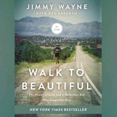 Walk to Beautiful by Jimmy Wayne audiobook