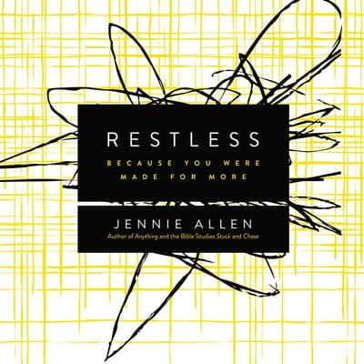Restless by Jennie Allen audiobook