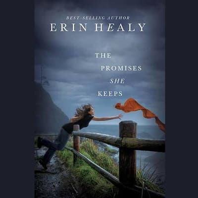 The Promises She Keeps by Erin Healy audiobook