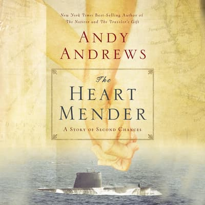 The Heart Mender by Andy Andrews audiobook