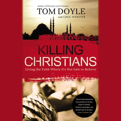 Killing Christians by Tom Doyle audiobook