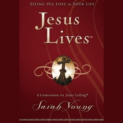 Jesus Lives by Sarah Young audiobook