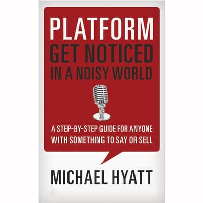 Platform by Michael Hyatt audiobook
