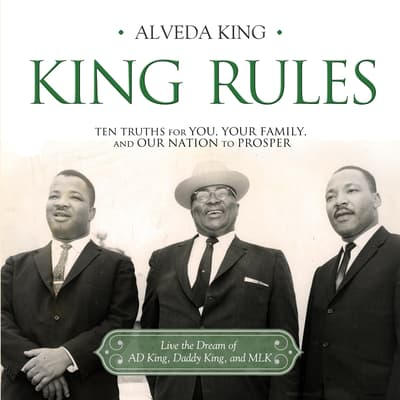 King Rules by Alveda King audiobook