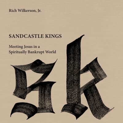 Sandcastle Kings by Rich Wilkerson audiobook