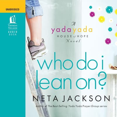 Who Do I Lean On? by Neta Jackson audiobook