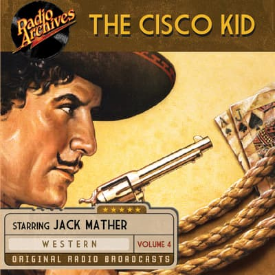 The Cisco Kid, Volume 4 by O. Henry audiobook