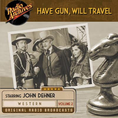 Have Gun, Will Travel, Volume 2 by various authors audiobook