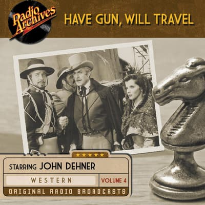 Have Gun, Will Travel, Volume 4 by various authors audiobook