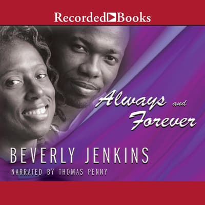 Always and Forever by Beverly Jenkins audiobook