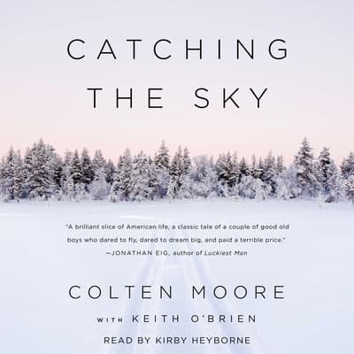 Catching the Sky by Colten Moore audiobook