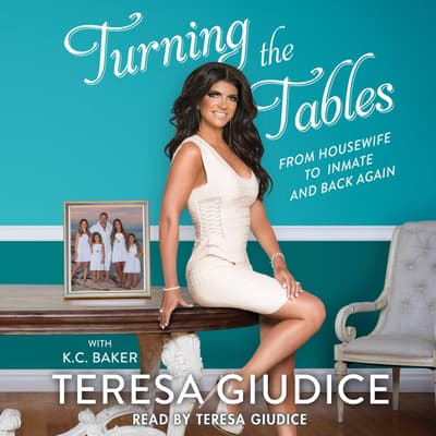 Turning the Tables by Teresa Giudice audiobook