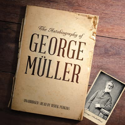 The Autobiography of George Müller by George Müller audiobook