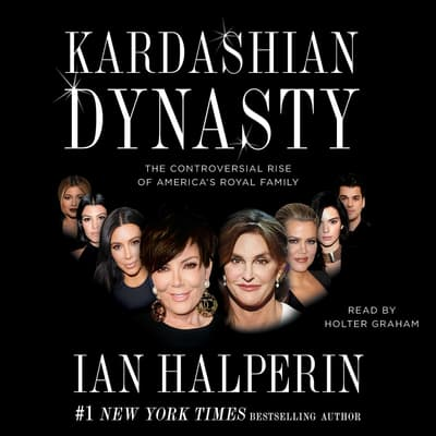 Kardashian Dynasty by Ian Halperin audiobook