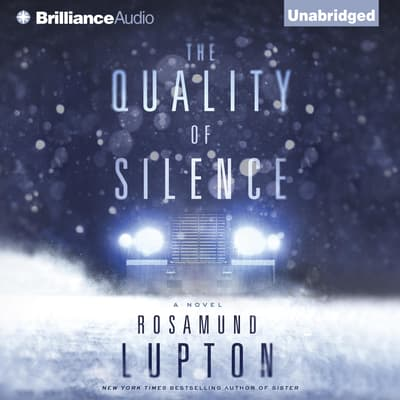 The Quality of Silence by Rosamund Lupton audiobook