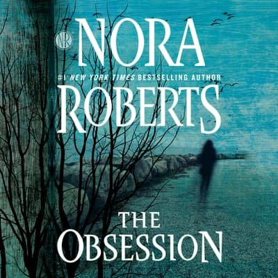 The Obsession by Nora Roberts audiobook