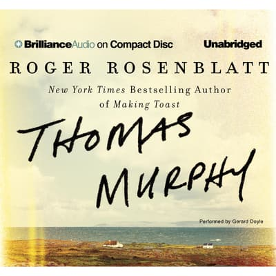 Thomas Murphy by Roger Rosenblatt audiobook