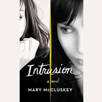 Intrusion by Mary McCluskey audiobook