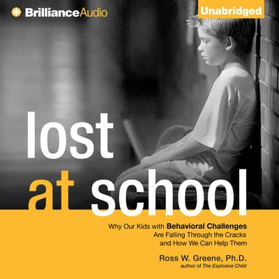 Lost at School by Ross W. Greene audiobook