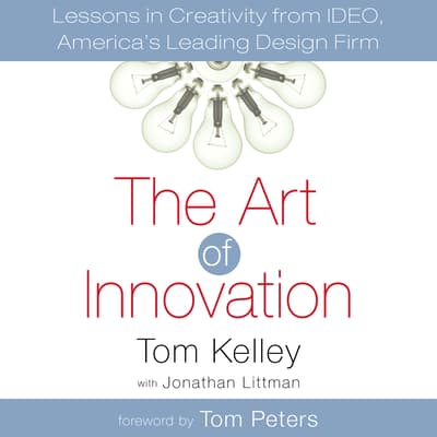 The Art of Innovation by Tom Kelley audiobook