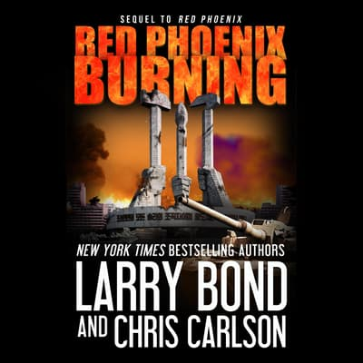 Red Phoenix Burning by Larry Bond audiobook