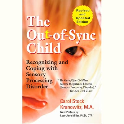 The Out-of-Sync Child by Carol Kranowitz audiobook
