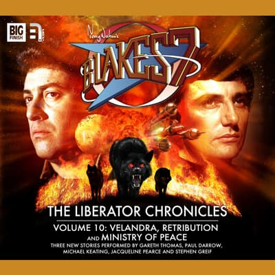 Blake's 7 - The Liberator Chronicles Volume 10 by Steve Lyons audiobook