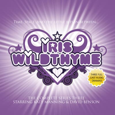 Iris Wildthyme Series 03 by Cavan Scott audiobook
