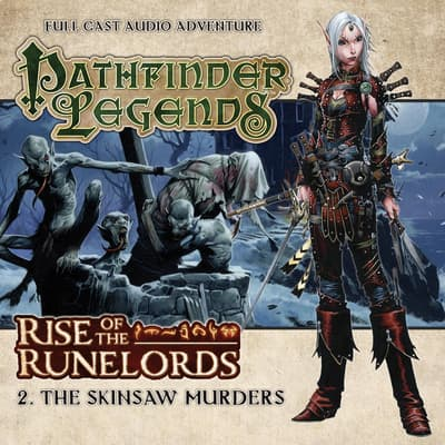 Rise of the Runelords 1.2 The Skinsaw Murders by Cavan Scott audiobook