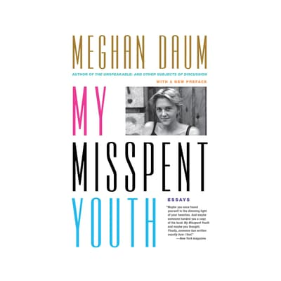 My Misspent Youth by Meghan Daum audiobook