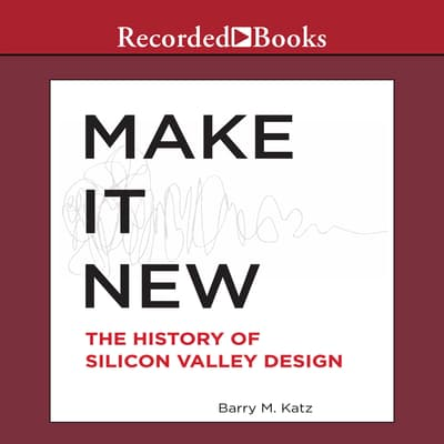 Make it New by Barry M. Katz audiobook