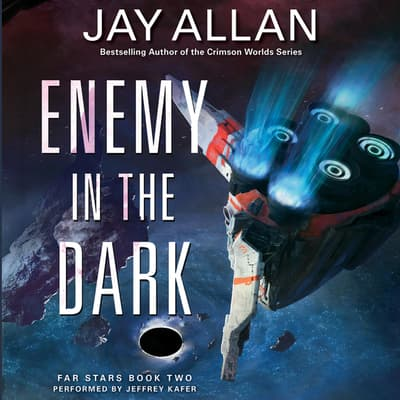 Enemy in the Dark by Jay Allan audiobook
